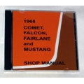 1966 Comet,Falcon,Fairlane and mustang Shop manual CD