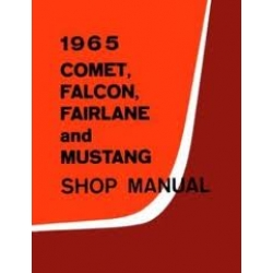 1965 Comet,Falcon,Fairlane and mustang Shop manual